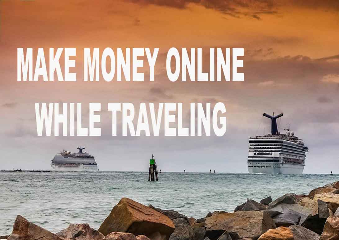how to fund traveling around the world, how to make money online while traveling, how to earn while traveling, how to earn from vlogs while traveling